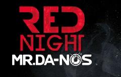 Partytipp der Woche - Red Night with Mr. Da-Nos