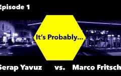 «It's Probably...» mit Serap Yavuz und Marco Fritsche